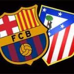 Bóng đá - Barca – Atletico: Quyết chiến tại Nou Camp