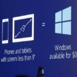 Sản phẩm mới - Miễn phí Windows cho thiết bị dưới 9-inch