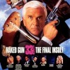Cinemax 20/4: Naked Gun 33 1/3: The Final Insult