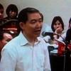 """Dương Chí Dũng: """"Xin cho bị cáo sống để rửa mối oan"""""""