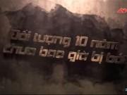 """Video An ninh - Trận đánh khốc liệt ở sào huyệt ma túy """"tam giác vàng"""" (P.2)"""