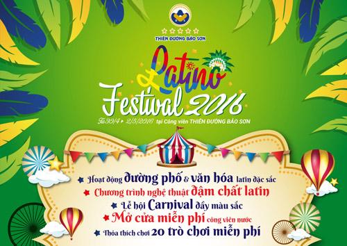 7 lý do không thể không đến Latino Festival trong dịp lễ 30/4 - 1