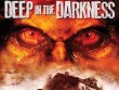 Cinemax 29/4: Deep In The Darkness
