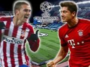 "Bóng đá - Atletico Madrid – Bayern: Giăng bẫy chờ ""Hùm xám"""