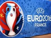 Bóng đá - Euro 2016 và Olympic Rio đi trong bão tố