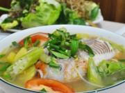 4 món canh cá nấu chua thanh mát cho ngày lễ 30/4