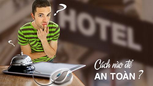 3 bí kíp đặt phòng khách sạn trực tuyến tiết kiệm và an toàn - 1
