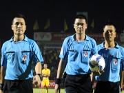 Bóng đá - Cầu thủ tố trọng tài Hà Anh Chiến ép SLNA trắng trợn