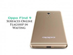 Oppo Find 9 lộ cấu hình, sạc đầy trong 15 phút