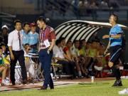 HLV Nguyễn Đức Thắng bị đuổi vì phản ứng trọng tài