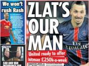 Bóng đá - MU: Mourinho yêu cầu trả lương khủng để có Ibrahimovic