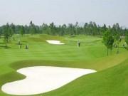 Hà Nội đề nghị bổ sung 2 sân golf