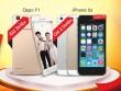 Xả kho smartphone chào hè - iPhone 5S 2.5 triệu OPPO F1 3 triệu đồng