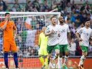 Bóng đá - Ireland – Hà Lan: Bài học quý giá