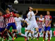Bóng đá - Real Madrid - Atletico Madrid: Rực lửa ở San Siro (H1)