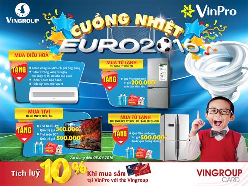 Cùng Vinpro cuồng nhiệt Euro 2016 - 1