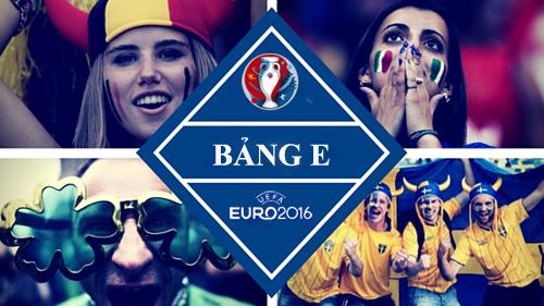 "(Infographic) Euro 2016 - Bảng E: Hồi hộp bảng ""tử thần"" - 1"