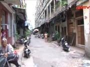 """Tin tức trong ngày - Bí thư Đinh La Thăng """"sốt ruột"""" với chung cư cũ"""