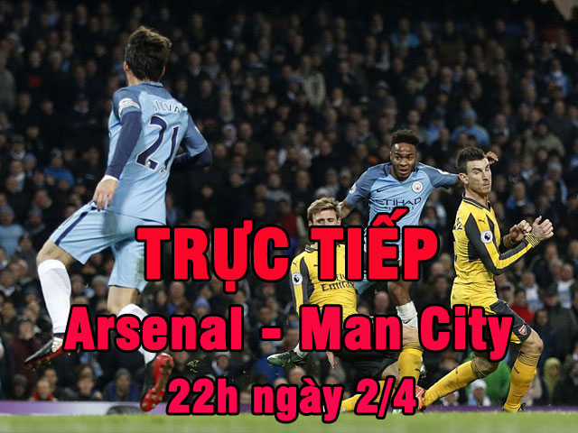TRỰC TIẾP bóng đá Arsenal - Man City: Wenger đi trên dây
