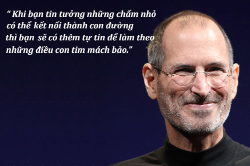 11 câu nói của Steve Jobs có thể giúp bạn thành công - 7