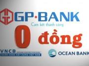 Tài chính - Bất động sản - Sẽ không còn ngân hàng được mua theo diện 0 đồng