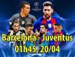 Barcelona - Juventus: Có Messi mơ điều kỳ diệu