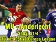 """MU – Anderlecht: Đặt vé tới """"Thiên đường"""""""