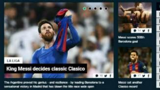"""Siêu kinh điển Real-Barca: Báo giới """"cạn lời"""" với VUA Messi"""