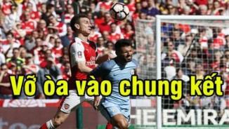 Arsenal - Man City: 120 phút kịch chiến siêu hấp dẫn