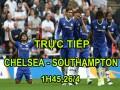 TRỰC TIẾP Chelsea - Southampton: Phản công chất lượng