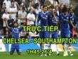TRỰC TIẾP Chelsea - Southampton: Costa tỏa sáng