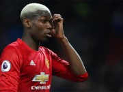 "Derby Man City - MU: Tin ""đại hung"" cho Pogba"