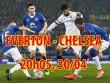 Everton - Chelsea: Khúc cua quyết định ngôi vương