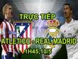 Chi tiết Atletico – Real Madrid: Còn nước còn tát (KT)