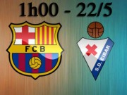 "Barcelona - Eibar:  "" Thổ huyết ""  giờ phán quyết"