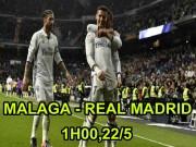 """Bóng đá - Malaga – Real Madrid: """"Thanh gươm"""" của Hoàng đế"""