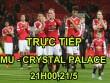 Chi tiết MU - Crystal Palace: Chiến thắng nhàn nhã (KT)