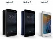 Dế sắp ra lò - Đã có giá bộ ba Nokia 3, 5, 6 tại Việt Nam