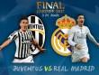 Chung kết cúp C1 Real - Juventus: Siêu đinh ba đấu kiềng 3 chân