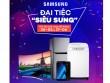 """""""Đại tiệc siêu sung"""" trên Lazada giảm thêm 25% các sản phẩm Samsung"""