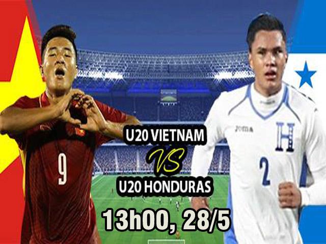 U20 Việt Nam - U20 Honduras: Tổng tấn công, mơ kì tích