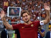 Totti chia tay Roma: 28 năm, 786 trận một tượng đài bất diệt
