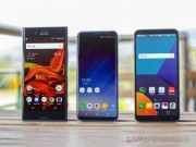 Dế sắp ra lò - Tam tấu Galaxy S8, LG G6 và Sony Xperia XZ Premium đọ sức