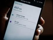 Mẹo tăng không gian lưu trữ cho thiết bị Android