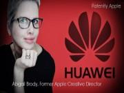Thời trang Hi-tech - Cựu Giám đốc sáng tạo Apple rời Huawei