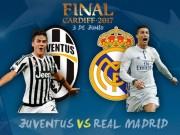 """Bóng đá - Chung kết cúp C1 Real – Juventus: """"Bà đầm già"""" giăng bẫy """"Kền kền"""""""