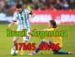 """Brazil – Argentina: """"Siêu kinh điển"""" của Messi"""