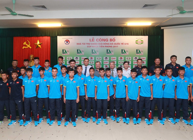 VFF tổ chức Giải bóng đá Quốc tế U15 - Cúp Nhựa Tiền Phong 2017 - 1
