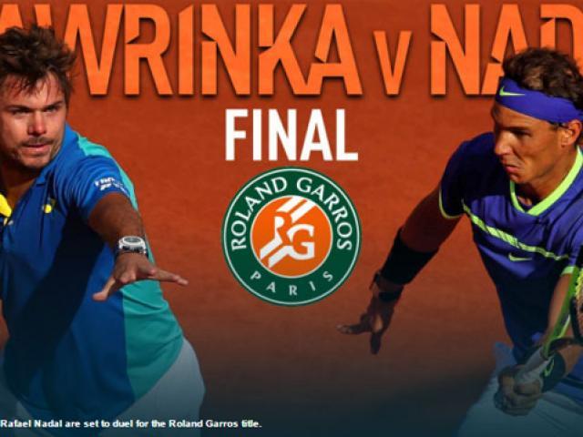 Chung kết Roland Garros, Nadal – Wawrinka: Giấc mơ Decima & kẻ ngáng đường