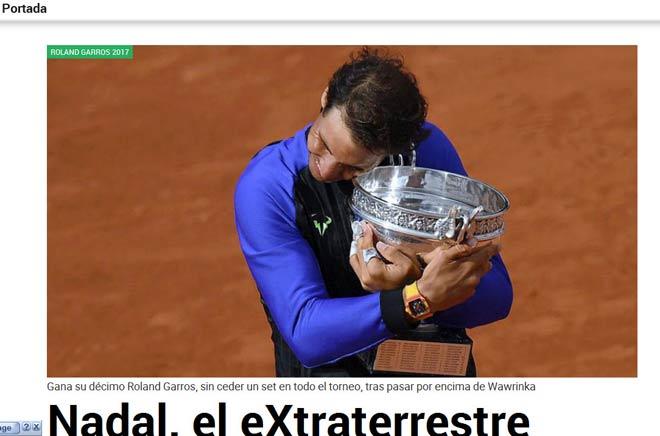 """Báo chí thế giới: Vô địch Roland Garros, """"Người ngoài hành tinh"""" Nadal - 2"""